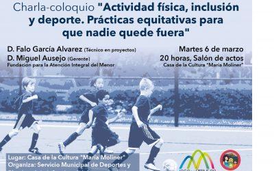 """Charla coloquio """"Actividad Física, inclusión y deporte. Prácticas equitativas para que nadie quede fuera"""""""