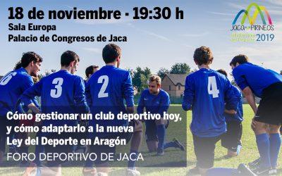 La gestión de los clubes y su adaptación a la Ley aragonesa del Deporte, en el Foro deportivo de Jaca