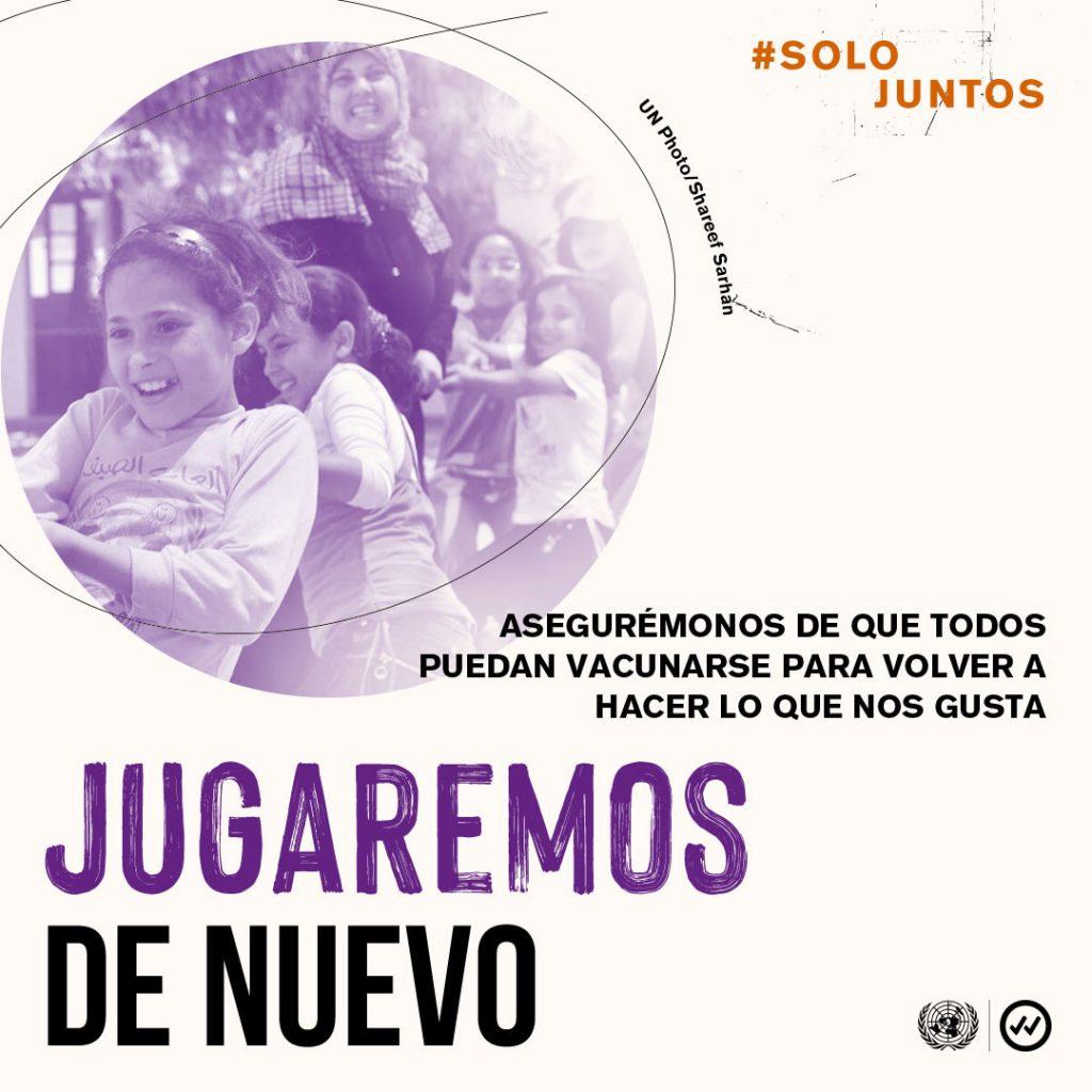 """Bajo el lema """"#SoloJuntos jugaremosde nuevo"""" este 2021 se propone el objetivo de trabajar para poner fin a la pandemia garantizando que todos estemos protegidos contra la COVID-19."""